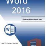 leer WORD 2016: CURSO PRACTICO PASO A PASO gratis online