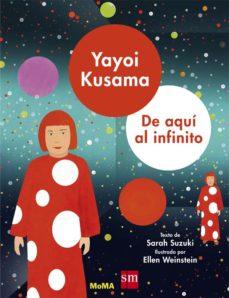 leer YAYOI KUSAMA: DE AQUI AL INFINITO gratis online