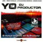 leer YO DJ PRODUCTOR gratis online