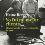 leer YO FUI MI MEJOR CLIENTE: MEMORIAS DE UN COLECCIONISTA DE ARTE gratis online