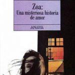 leer ZOA: UNA MISTERIOSA HISTORIA DE AMOR gratis online